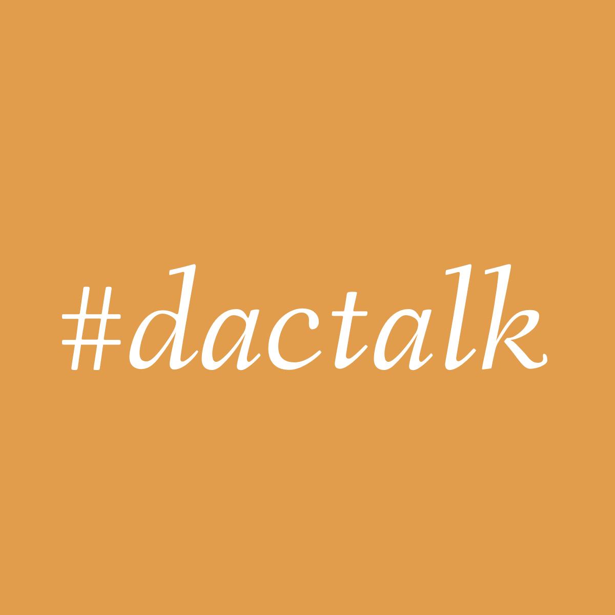 #dactalk