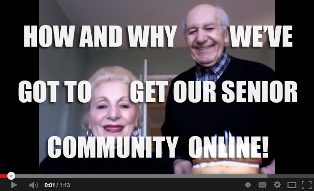 How and why we've got to get our senior community online