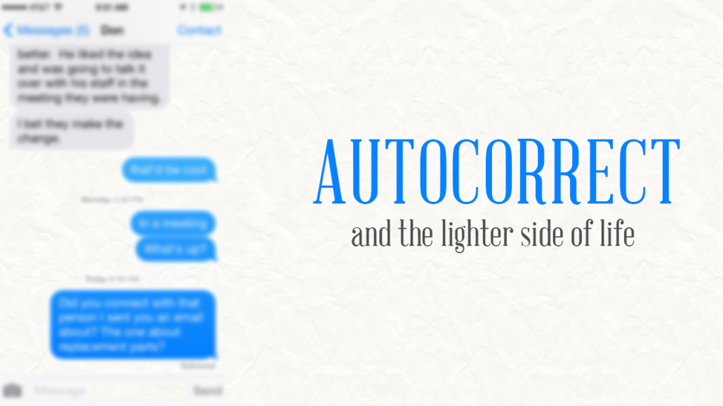 Hilarious Autocorrects can be a learning lesson