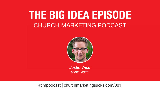 your company's big idea with Justin Wise