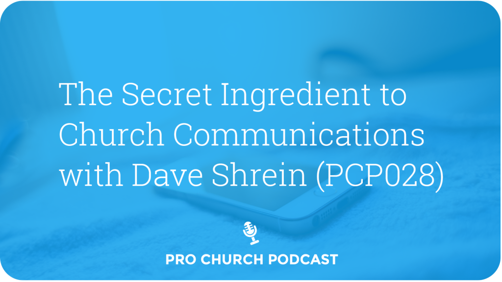 The Secret to Church Communication