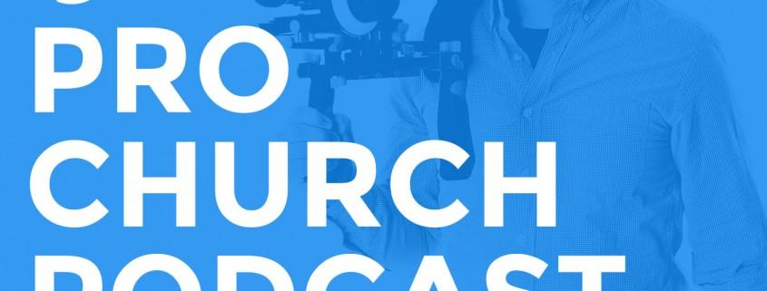Pro Church Podcast, Dave Shrein, Church communications