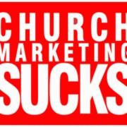 Guest Author Church Marketing Sucks